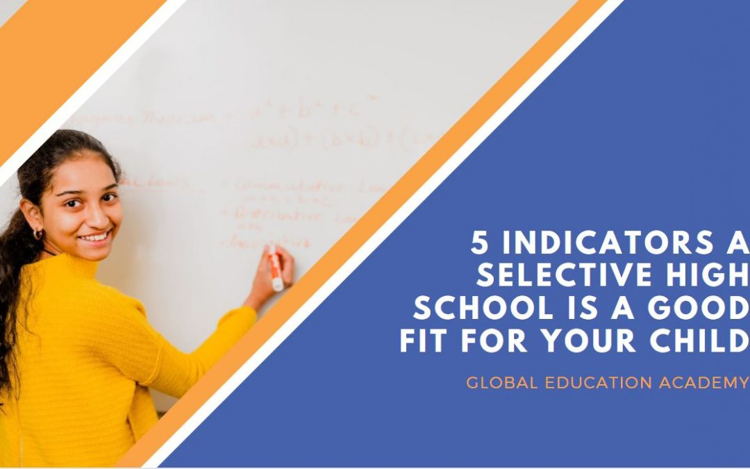 5 indicators a Selective High School is a good fit for your child