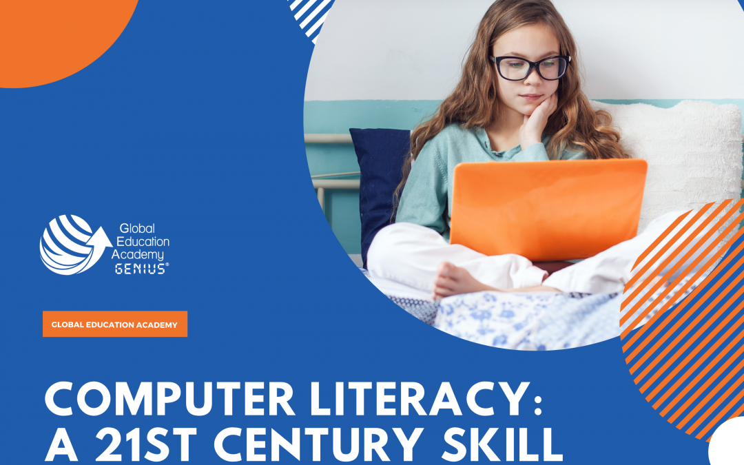 Computer Literacy: A 21st Century Skill